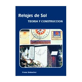 RELOJES DE SOL - Teoria y Construccion