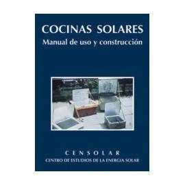 COCINAS SOLARES. Manual de uso y construccion.