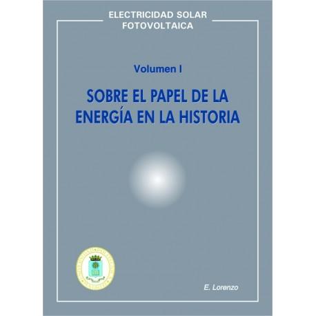 SOBRE EL PAPEL DE LA ENERGÍA EN LA HISTORIA