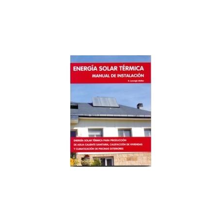 ENERGÍA SOLAR TÉRMICA. MANUAL DE INSTALACIÓN