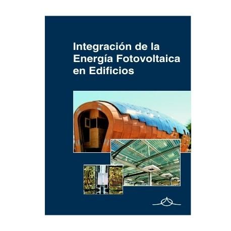 INTEGRACIÓN DE LA ENERGÍA FOTOVOLTAICA EN EDIFICIOS